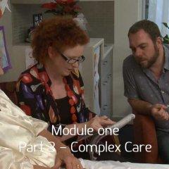 [Module 1] Part 3 – Complex Care