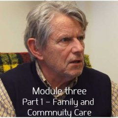 [Module 3] Part 1 – Family and  Commnuity Care